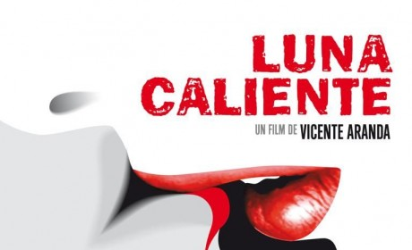 Luna caliente (2009) de Vicente Aranda