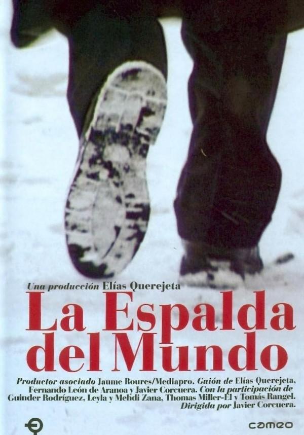 La espalda del mundo (2000) de Javier Corcuera