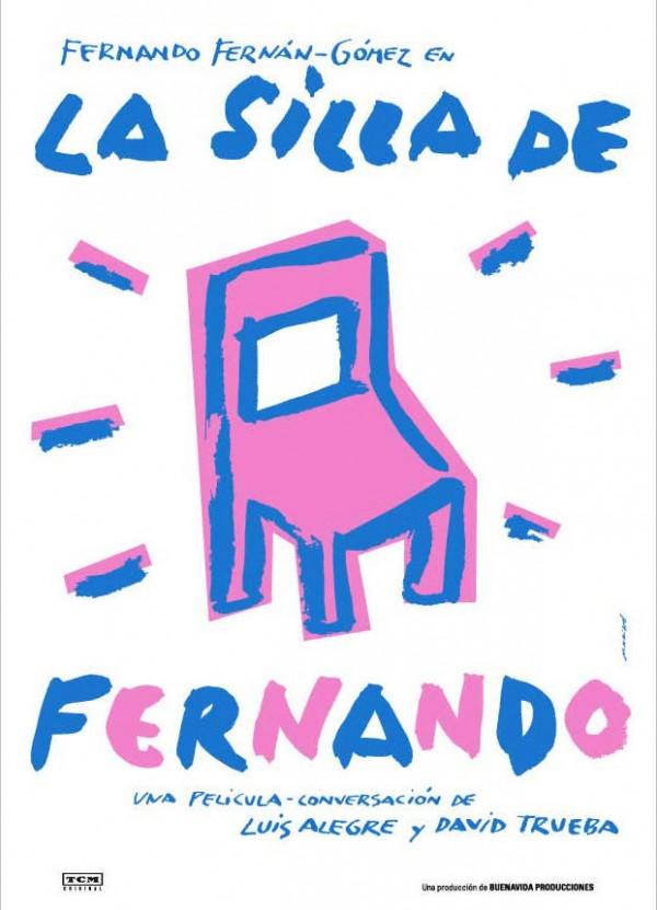 La silla de Fernando (2006) de David Trueba y Luis Alegre