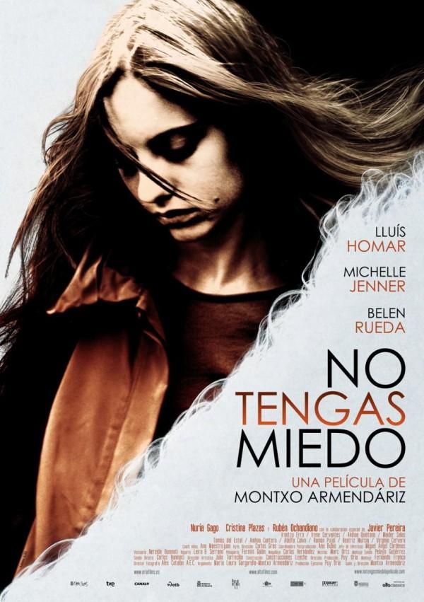 No tengas miedo (2011) de Montxo Armendáriz