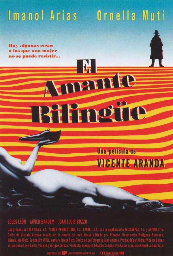 El amante bilingüe (1992) de Vicente Aranda