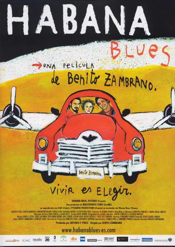 Habana Blues (2005) de Benito Zambrano