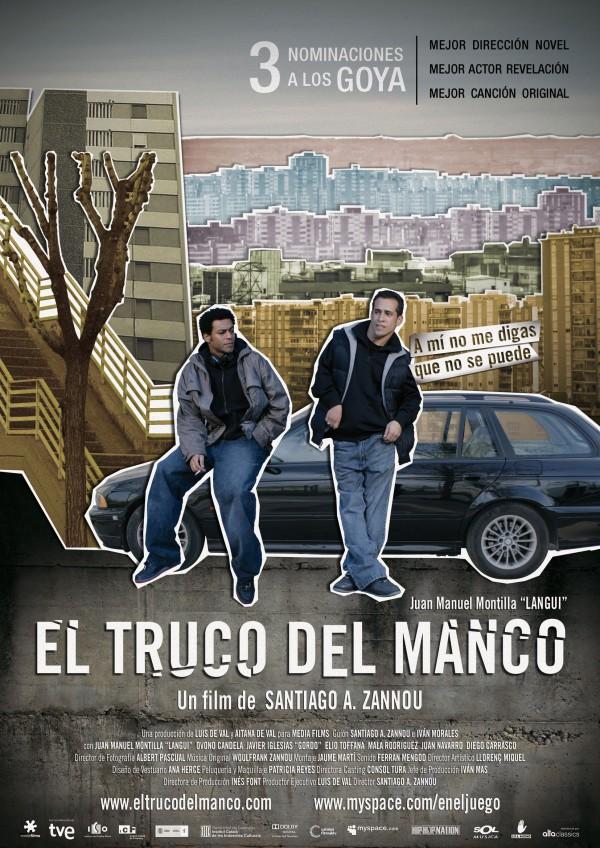 El truco del manco (2008) de Santiago A. Zannou