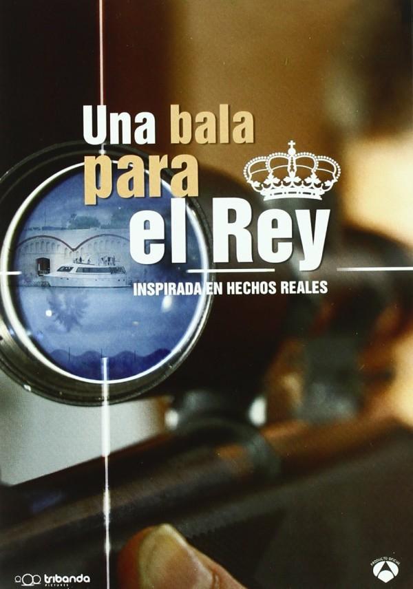 Una bala para el rey (2009) de Pablo Barrera